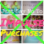 Impulse Purchases – Just Say No!