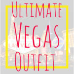 Ultimate Vegas Outfit