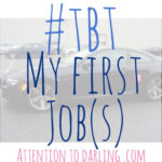 #TBT: My First Jobs