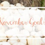 Let's Do This! November 2016 Goals…