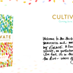 "Creating a Book Small Group: Lara Casey's ""Cultivate"""